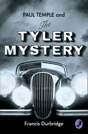 Paul Temple and the Tyler Mystery Paperback  by Francis Durbridge