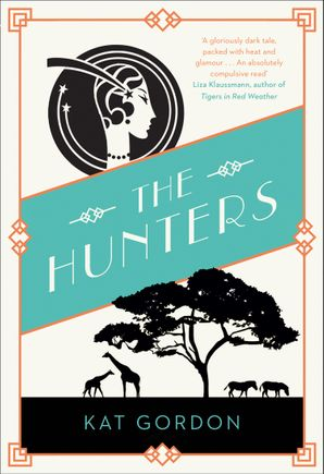 The Hunters Hardcover  by Kat Gordon