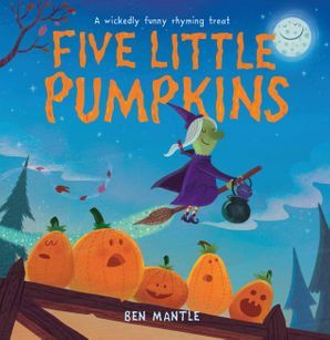 Five Little Pumpkins Paperback  by Ben Mantle