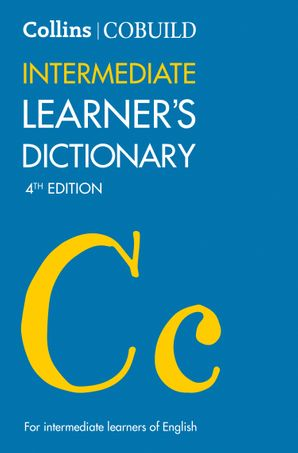 Collins COBUILD Intermediate Learner's Dictionary Paperback Fourth edition by