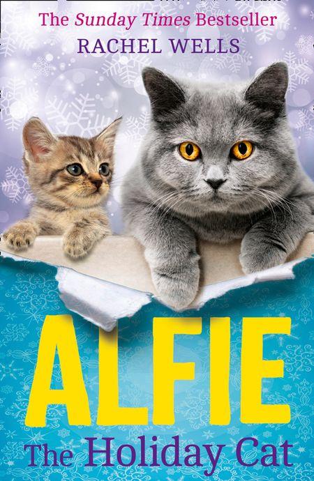 Alfie the Holiday Cat - Rachel Wells