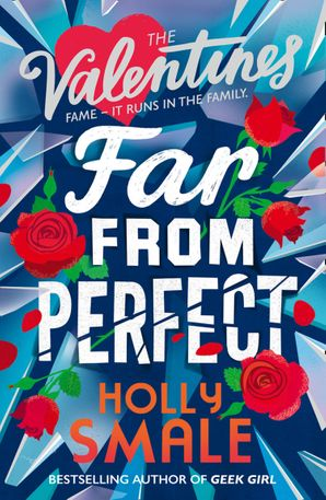 Far From Perfect (The Valentines, Book 2) Paperback  by Holly Smale