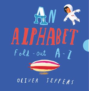 An Alphabet Hardcover Concertina edition by Oliver Jeffers