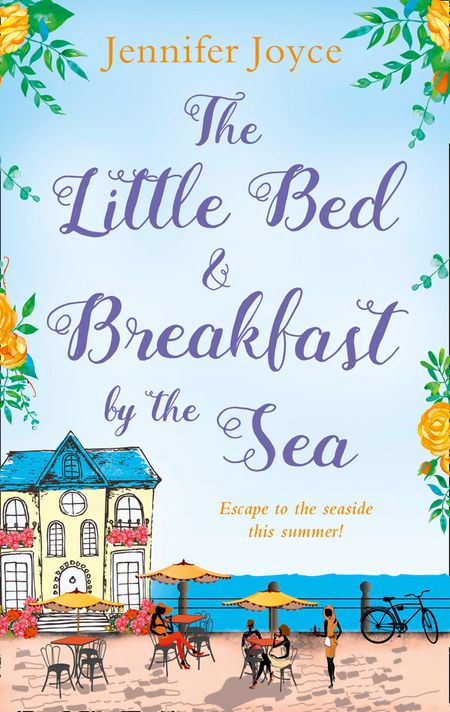 The Little Bed & Breakfast by the Sea - Jennifer Joyce