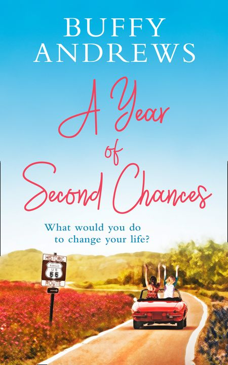 A Year of Second Chances - Buffy Andrews