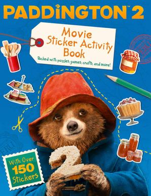 Paddington 2: Sticker Activity Book Paperback  by No Author