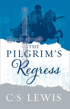 The Pilgrim's Regress Paperback  by Clive Staples Lewis