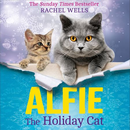 Alfie the Holiday Cat - Rachel Wells, Read by Edward Killingback