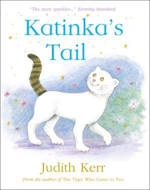Katinka's Tail Paperback  by Judith Kerr