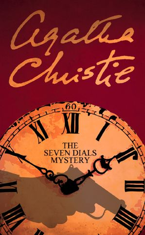 The Seven Dials Mystery Paperback  by Agatha Christie