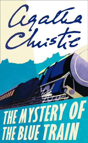 The Mystery of the Blue Train (Poirot) Paperback  by Agatha Christie