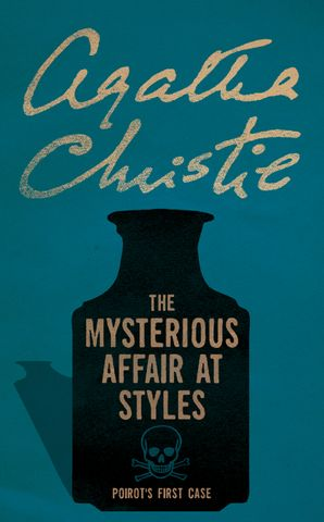 The Mysterious Affair at Styles (Poirot) Paperback  by Agatha Christie