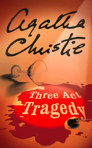 Three Act Tragedy (Poirot) Paperback  by Agatha Christie