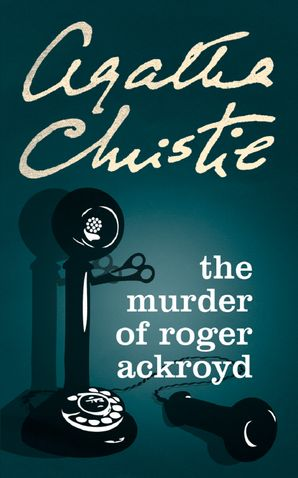 The Murder of Roger Ackroyd (Poirot) Paperback  by Agatha Christie
