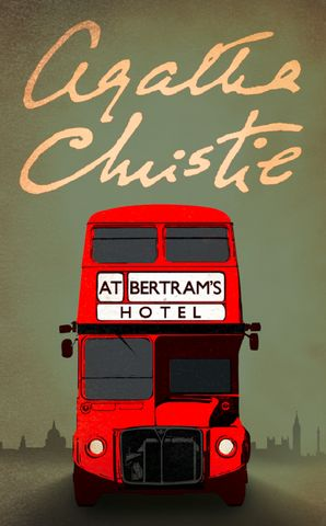 At Bertram's Hotel (Miss Marple) Paperback  by Agatha Christie