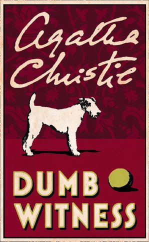 Dumb Witness (Poirot) Paperback  by Agatha Christie