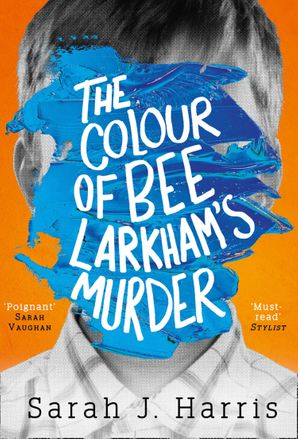 The Colour of Bee Larkham's Murder Hardcover  by