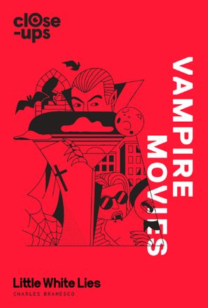 Vampire Movies Hardcover  by Charles Bramesco