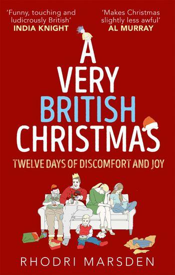 A Very British Christmas - Rhodri Marsden