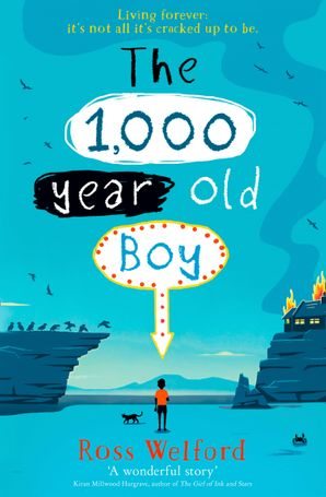 The 1,000-year-old Boy Paperback  by Ross Welford
