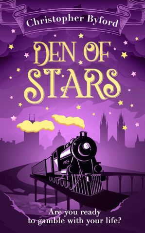 Den of Stars eBook  by Christopher Byford