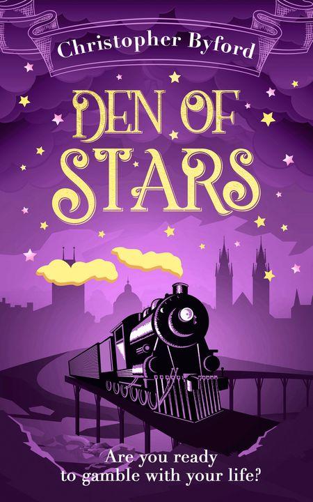 Den of Stars (Gambler's Den series, Book 2) - Christopher Byford