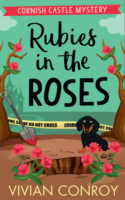 Rubies in the Roses (Cornish Castle Mystery, Book 2) - Vivian Conroy