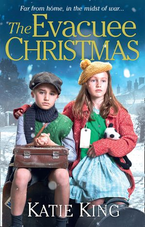 The Evacuee Christmas Paperback  by Katie King