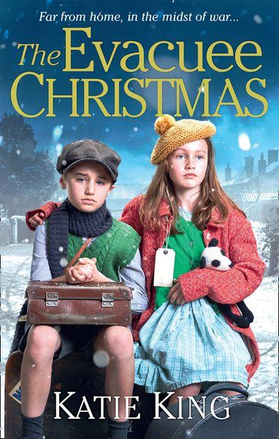 The Evacuee Christmas - Katie King