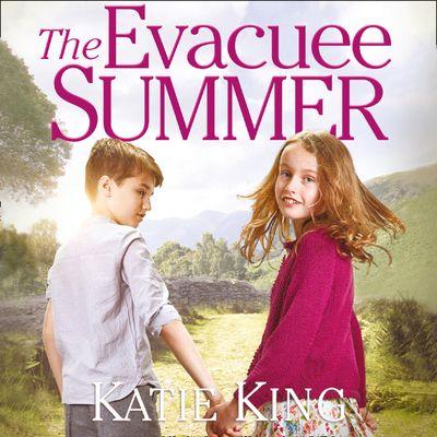 The Evacuee Summer - Katie King, Read by Joan Walker