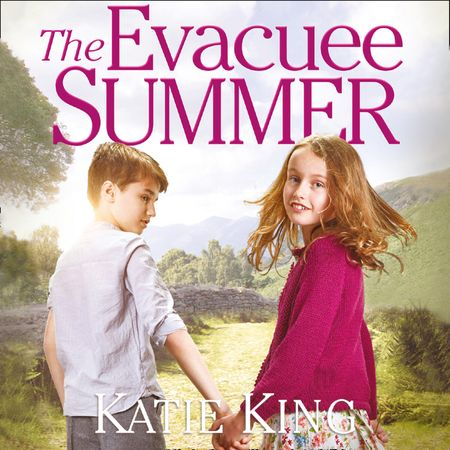 The Evacuee Summer - Katie King, Read by Joan Walker