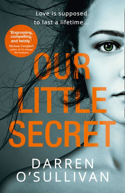 Our Little Secret - Darren O'Sullivan