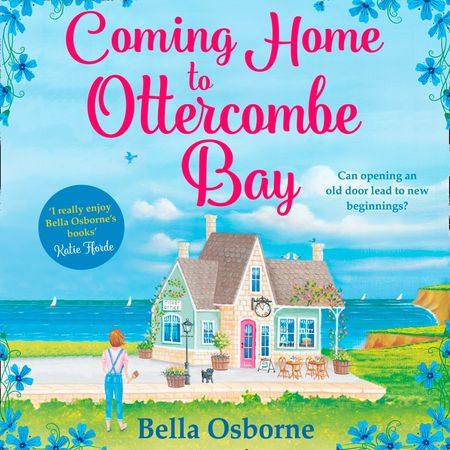 Coming Home to Ottercombe Bay - Bella Osborne, Read by Jaimi Barbakoff
