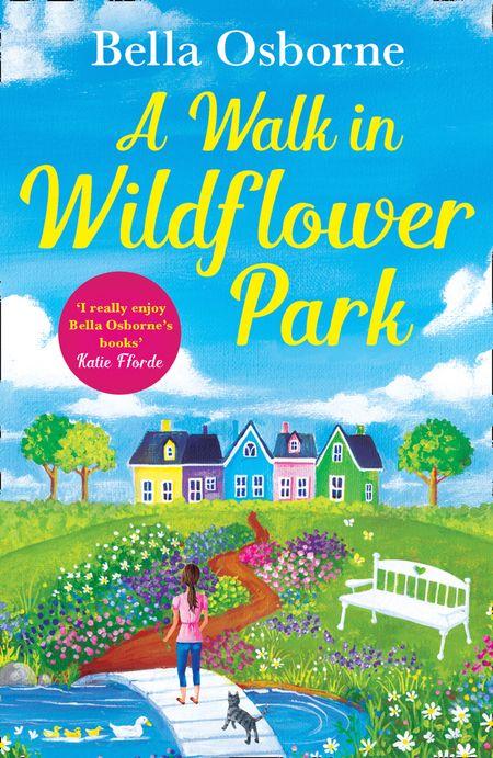 A Walk in Wildflower Park (Wildflower Park Series) - Bella Osborne