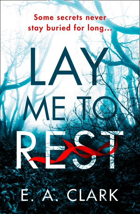 Lay Me to Rest - E. A. Clark