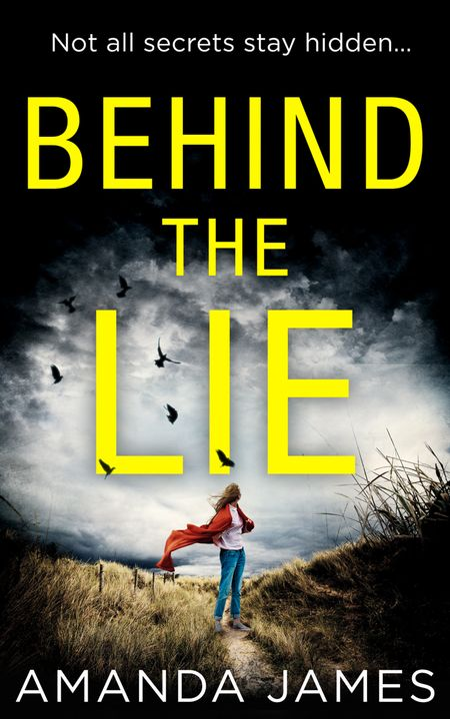 Behind the Lie - Amanda James