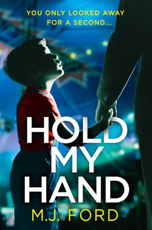 Hold My Hand Paperback  by M.J. Ford