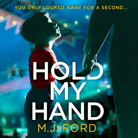 Hold My Hand - M.J. Ford, Read by Joan Walker
