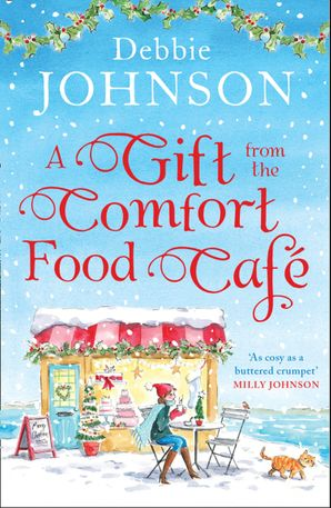 A Gift from the Comfort Food Café eBook  by
