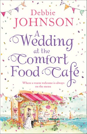 A Wedding at the Comfort Food Cafe eBook  by