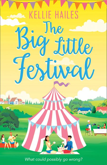 The Big Little Festival (Rabbit's Leap, Book 2) - Kellie Hailes