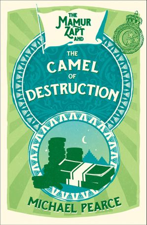 The Mamur Zapt and the Camel of Destruction Paperback  by Michael Pearce