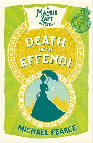 Death of an Effendi Paperback  by Michael Pearce