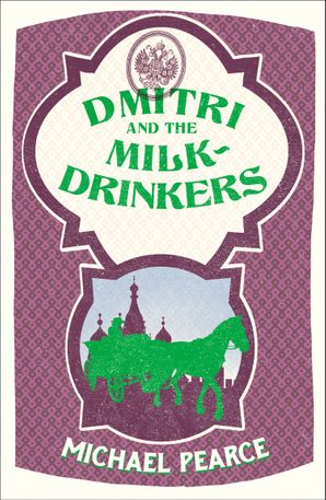 Dmitri and the Milk-Drinkers Paperback  by Michael Pearce