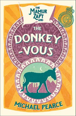 The Mamur Zapt and the Donkey-Vous (Mamur Zapt, Book 3) Paperback  by Michael Pearce