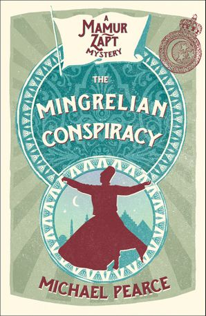 The Mingrelian Conspiracy Paperback  by Michael Pearce