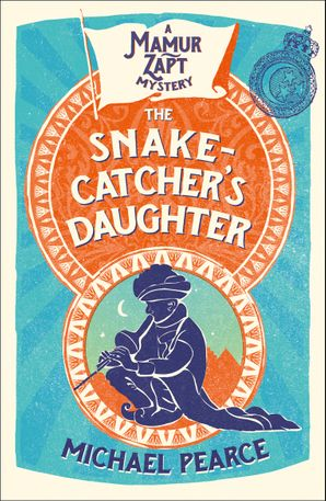 The Snake-Catcher's Daughter Paperback  by Michael Pearce