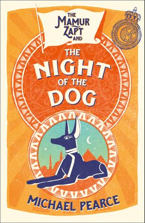 The Mamur Zapt and the Night of the Dog (Mamur Zapt, Book 2) Paperback  by Michael Pearce