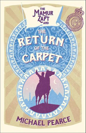 Mamur Zapt and the Return of the Carpet (Mamur Zapt, Book 1) Paperback  by Michael Pearce