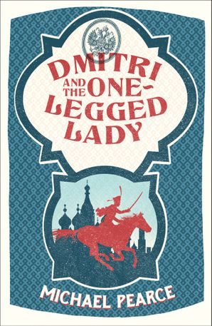 Dmitri and the One-Legged Lady Paperback  by Michael Pearce
